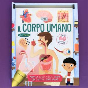 Il corpo umano libri torcia libro bambini