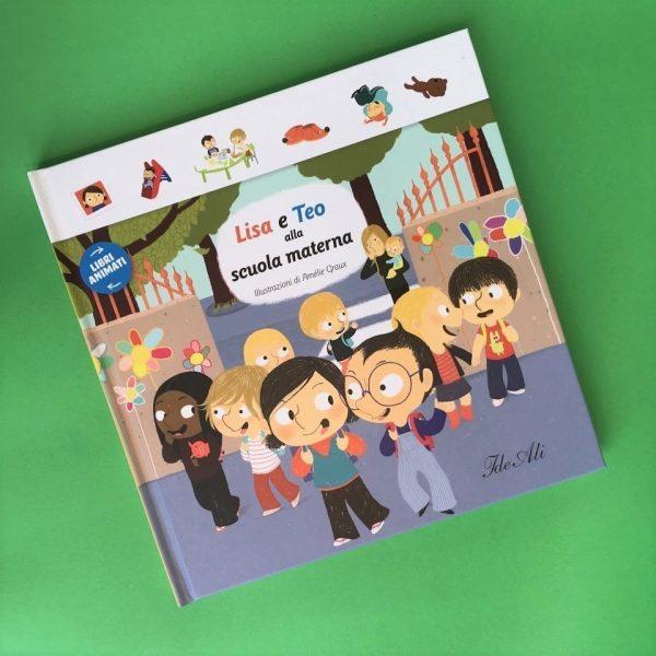 Lisa e Teo alla scuola materna libro bambini