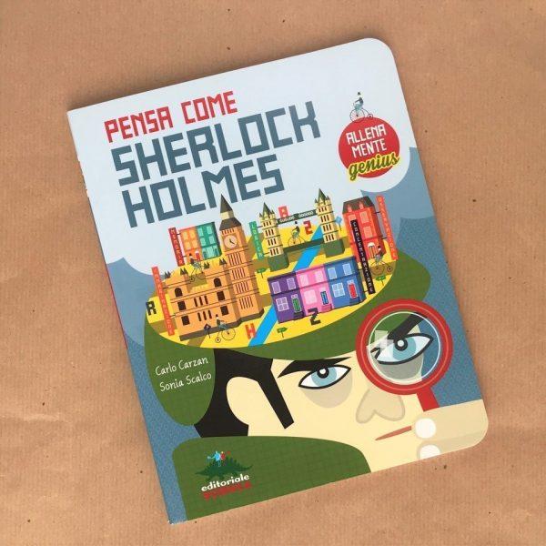 Pensa come Sherlock Holmes libro bambini