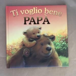 Ti voglio bene papà libro bambini