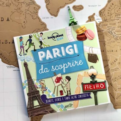 Parigi da scoprire - EDT Lonely planet Kids
