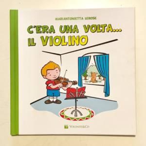 C'era una volta il violino libro bambini