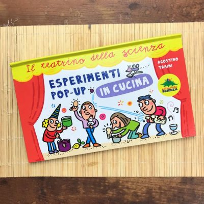 Esperimenti pop up in cucina libro pop up bambini cibo cucina esperimenti editoriale scienza