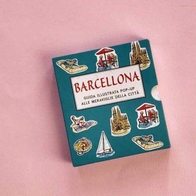 Barcellona. Guida illustrata pop up alle meraviglie della città