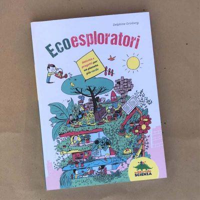Ecoesploratori - Delphine Grinberg - copertina