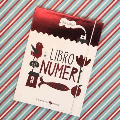 Il libro dei numeri. Ediz. illustrata libro di Baruzzi Agnese