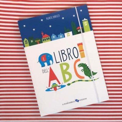 Il libro dell'ABC. Ediz. illustrata libro di Baruzzi Agnese