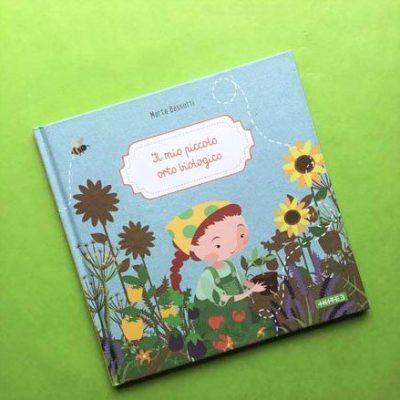 Il mio piccolo orto biologico libro bambini
