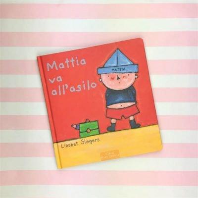 Mattia va all asilo libro per bambini asilo scuola materna libro