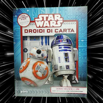 Star Wars droidi di carta libri per bambini Star Wars Guerre Stellari libri