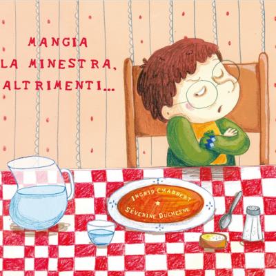 Mangia la minestra altrimeni libro bambini verdure mangiare cibo